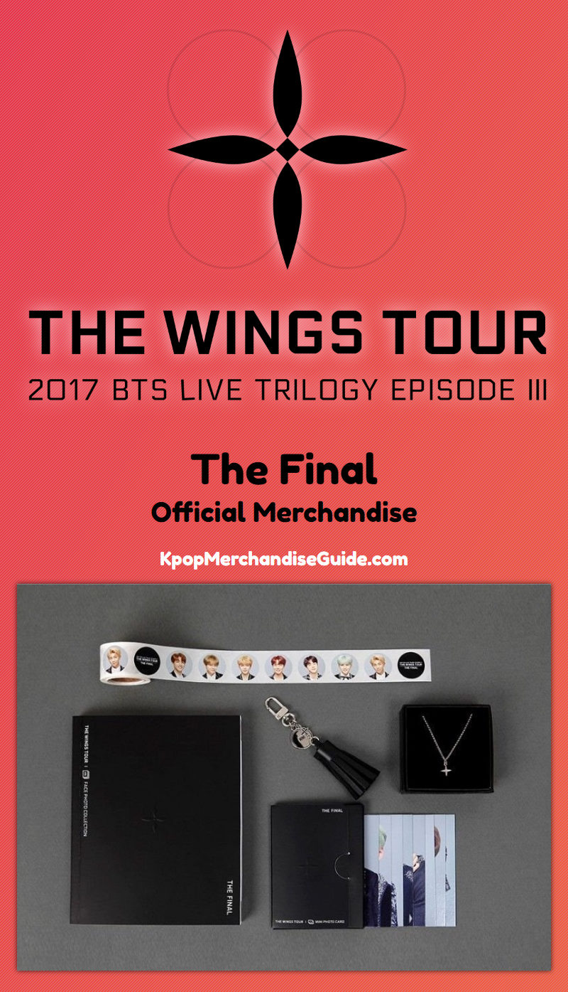 2017 BTS Live Trilogy Ep. III: The Wings Tour The Final Merchandise