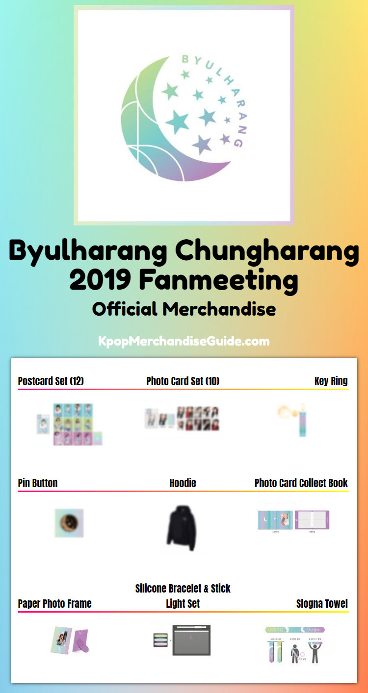 Byulharang Chungharang 2019 Fan Meeting Merchandise